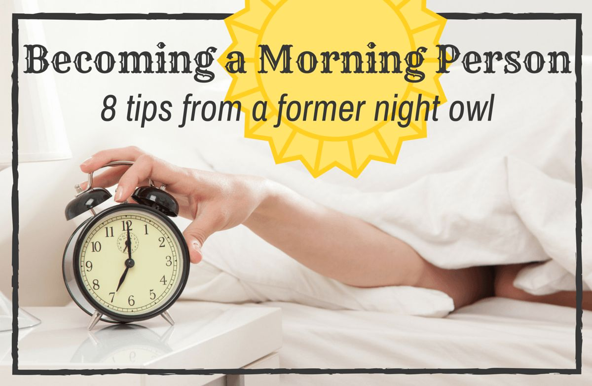 become a morning person 8 tips from a former night owl sparkpeople i spent most of my early and mid 20s working the second shift at newspapers i loved working as a copy editor and i loved the hours too