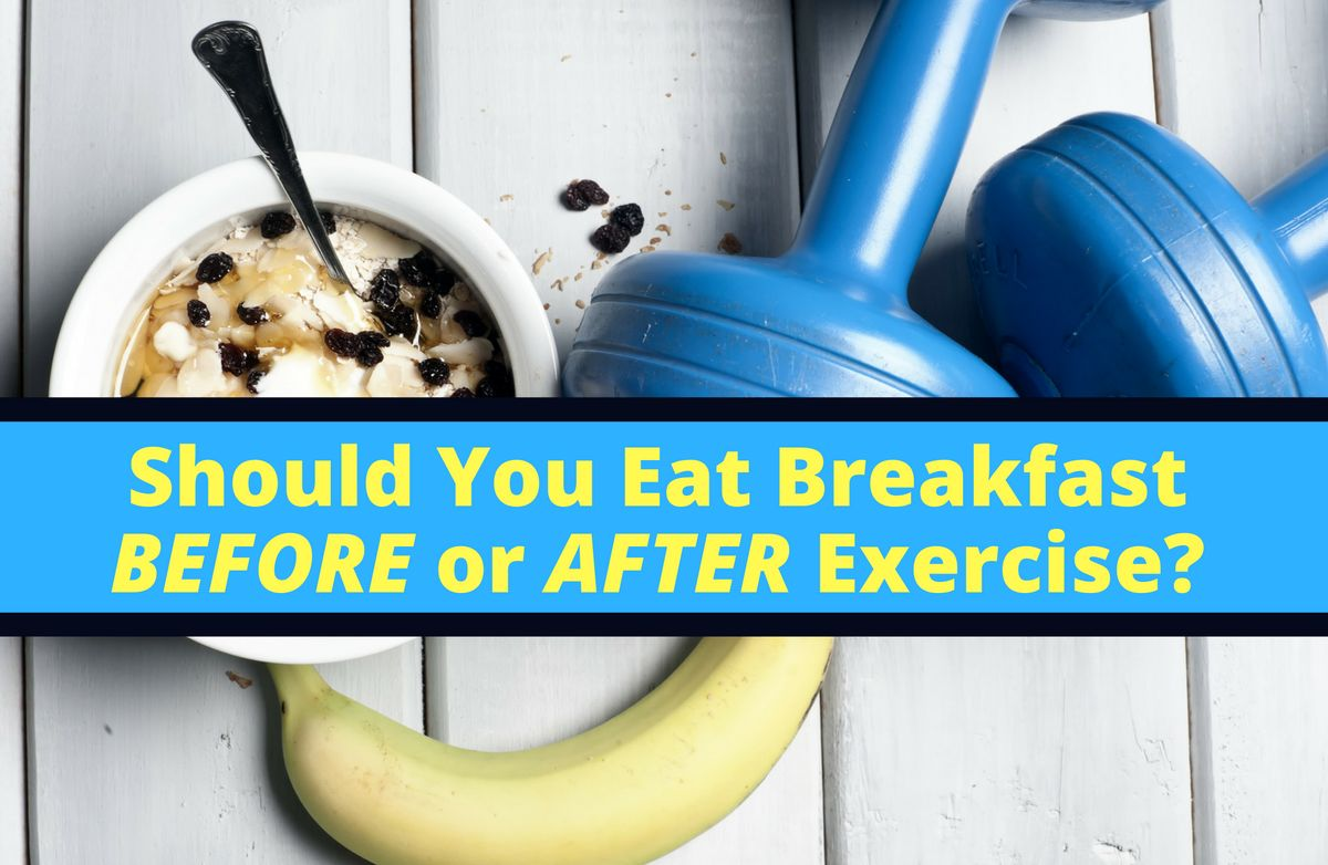 If You Re An Early Morning Exerciser It May Seem Difficult Or Downright Impossible To Find The Time Desire Eat Breakfast Before A Pre Dawn Workout