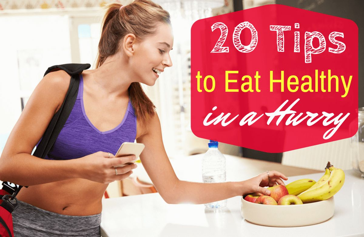 Eat healthy in a hurry sparkpeople when making a lifestyle change it can easily seem overwhelming to include new habits like exercise and healthy eating ccuart Images