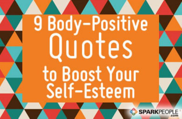 Positive Self Esteem Quotes: 9 Body-Positive Quotes To Boost Your Self-Esteem